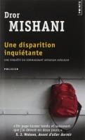 Une disparition inquiétante, Dror Mishani (par Léon-Marc Levy)