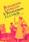 L'Invitation à la valse, et Intempéries, Rosamond Lehmann (par Stéphane Bret)