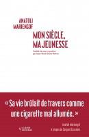 Mon Siècle, ma jeunesse, Anatoli Mariengof (par Gilles Banderier)