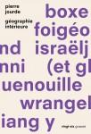 A propos de Géographie intérieure, Pierre Jourde