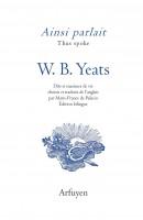 Ainsi parlait, W. B. Yeats (par Didier Ayres)