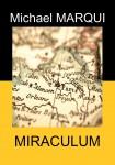 Miraculum, Michael Marqui (par Patryck Froissart)