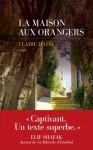 La maison aux orangers, Claire Hajaj (par Stéphane Bret)