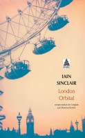London orbital, Iain Sinclair (Actes Sud Babel) - D. Smal