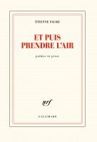 Et puis prendre l'air, Etienne Faure (par Patrick Devaux)