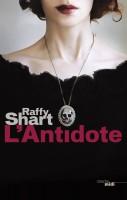 L'antidote, Raffy Shart