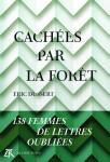Cachées par la forêt, Éric Dussert (par Philippe Leuckx)