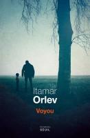 Voyou, Itamar Orlev (par Gilles Banderier)