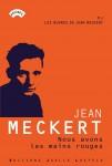 Nous avons les mains rouges, Jean Meckert (par Jean-François Mézil)