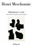 A propos de Infiniment à venir, Henri Meschonnic, par Didier Ayres