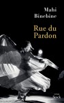 Rue du Pardon, Mahi Binebine (par Tawfiq Belfadel)