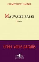 Mauvaise passe, Clémentine Haenel (Par Philippe Chauché)