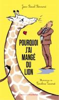 Pourquoi j'ai mangé du lion, Jean-Pascal Bernard, Caroline Taconet (par François Baillon)