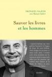 Sauver les livres et les hommes, Père Michaeel Najeeb