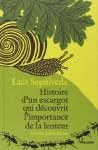 Histoire d'un escargot qui découvrit l'importance de la lenteur, Luis Sepúlveda