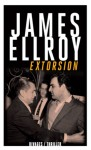 Extorsion, James Ellroy