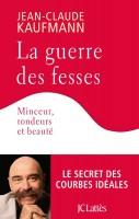La guerre des fesses, Jean-Claude Kaufmann