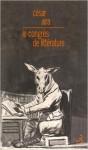 Le congrès de littérature, César Aira