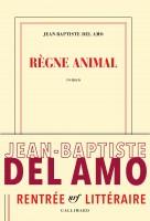 Règne animal, Jean-Baptiste Del Amo