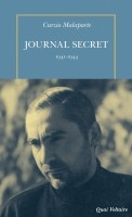 Journal secret (1941-1944), Curzio Malaparte (par Patryck Froissart)