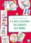 La Déclaration des droits des Papas et La Déclaration des droits des Mamans, Elisabeth Brami, Estelle Billon-Spagnol