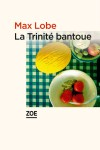 La Trinité bantoue, Max Lobe