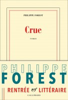 Crue, Philippe Forest