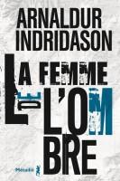 La femme de l'ombre, Arnaldur Indridason (Métailié) - Dhérart-Brocart