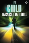 La cause était belle, Lee Child