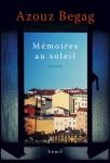 Mémoires au soleil, Azouz Begag, (par Tawfiq Belfadel)