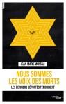 Nous sommes les voix des morts, Les derniers déportés témoignent, Jean-Marie Montali (par Gilles Banderier)