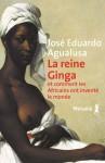 La Reine Ginga, José Eduardo Agualusa