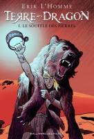 Terre-Dragon, Tome 1 : Le souffle des pierres, Erik L'Homme