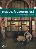 Prague, Faubourgs Est, Timothée Demeillers