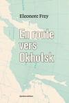 En route vers Okhotsk, Eleonore Frey