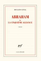 Abraham, ou La cinquième Alliance, Boualem Sansal (par Gilles Banderier)