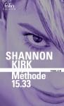 Méthode 15-33, Shannon Kirk