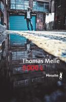 3000 €, Thomas Melle