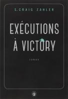 Exécutions à Victory, S. Craig Zahler