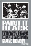 Paint it black, Graeme Thomson