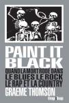 Paint it black, Graeme Thomson