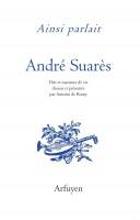 Ainsi parlait, André Suarès (par Didier Ayres)