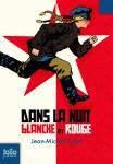 Dans la nuit blanche et rouge, Jean-Michel Payet