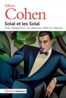 Solal et les Solal, Albert Cohen (par Matthieu Gosztola)