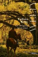 Le brigand bien-aimé, Eudora Welty (par Léon-Marc Levy)