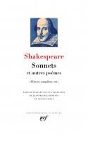 Sonnets et autres poèmes, Œuvres complètes VIII, William Shakespeare, La Pléiade (par Léon-Marc Levy)