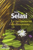 Le ravissement des innocents, Taiye Selasi