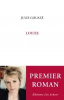Louise, Julie Gouazé