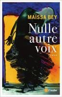 Nulle autre voix, Maïssa Bey (par Tawfiq Belfadel)