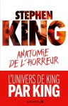 Anatomie de l'horreur, Stephen King (par Gilles Banderier)